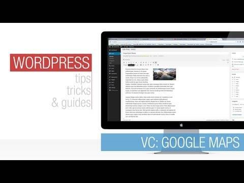 WordPress Tutorial: Visual Composer – Google Maps