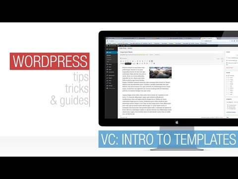 WordPress Tutorial: Intro to  Visual Composer's Templates