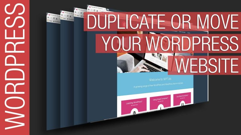 Duplicate or Move Your WordPress Website in Minutes