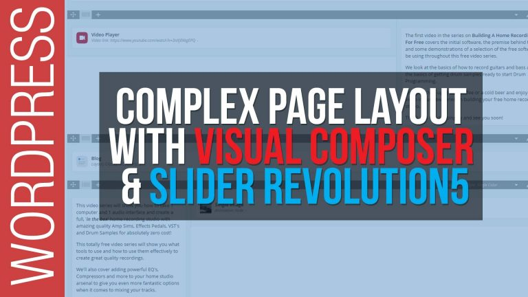 How To Build Complex Web Pages with WordPress, Visual Composer & Slider Revolution 5