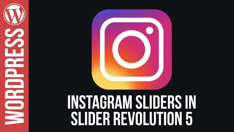How To Create Instagram Sliders for WordPress in Slider Revolution 5