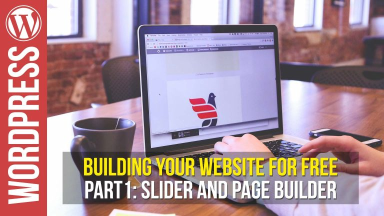 How To Build a Professional WordPress Website for Free 2016