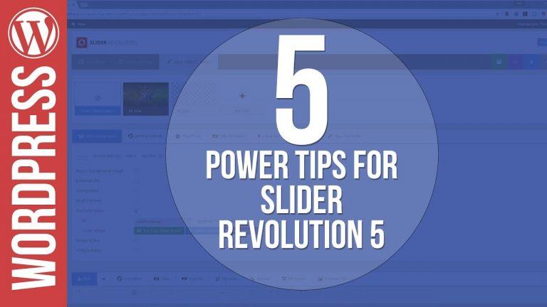 5 Power Tips for Slider Revolution 5 for WordPress