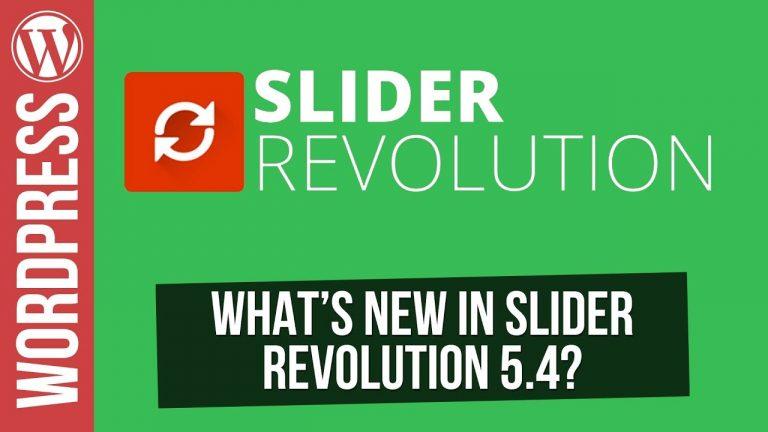 What's New in Slider Revolution 5.4 for WordPress