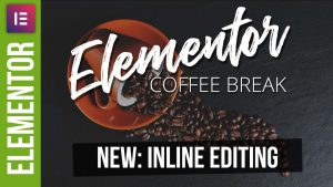 Elementor: Inline Editing – New Feature Tutorial