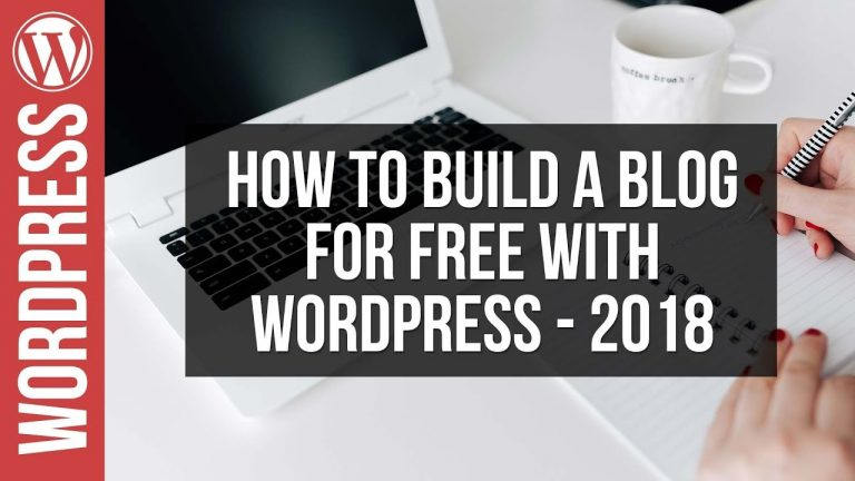 How To Build a WordPress Blog for Free 2018