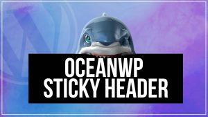 OceanWP Sticky Header – WordPress Sticky Headers
