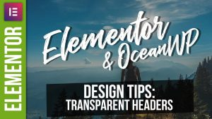 Transparent Headers in WordPress with Elementor & OceanWP