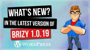 What's New in BRIZY? Drop Shadows, Hamburger Menus & More!