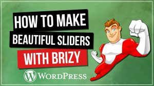 BRIZY Page Builder: How To Make Beautiful Sliders