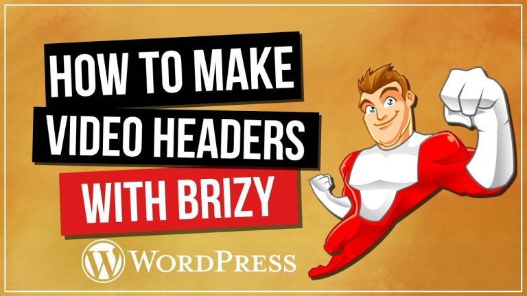 BRIZY – Super Easy Video Headers Tutorial