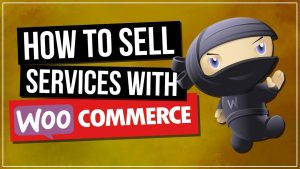 How To: Selling Services With Woocommerce