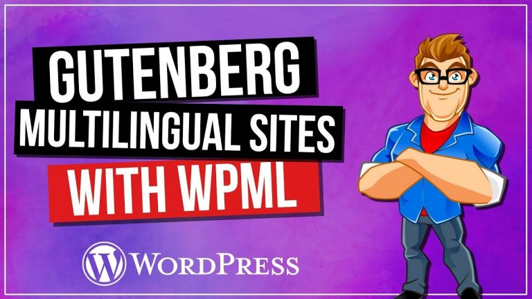 Multilingual WordPress Websites with Gutenberg & WPML