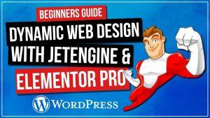 How To Create Dynamic WordPress Website | Elementor Pro & Jet Engine