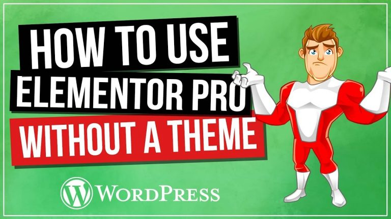 How To Use Elementor Without Theme (Pro)