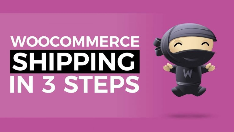 Woocommerce Shipping Setup 2019 – 3 Simple Steps