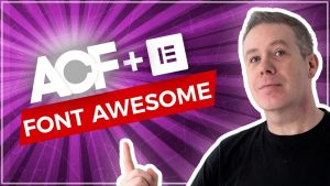 Advanced Custom Fields Tutorial – How To Add Font Awesome Icons!
