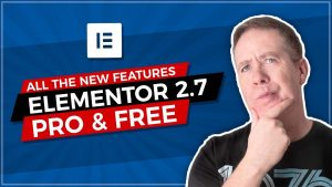 Elementor 2.7 Free & Pro All The New Features Tested!
