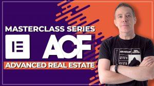 Advanced Custom Fields Pro & Elementor Pro – Advanced Real Estate Website