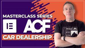 Building A Car Dealership Website With Advanced Custom Fields & Elementor