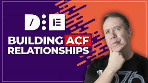 Advanced Custom Fields Pro Elementor & Relationship Fields