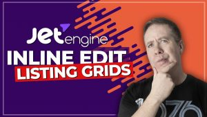 Easy Listing Grid Editing with JetEngine 2.4.7 – NEW FEATURE